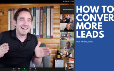 How to Convert More Leads: Takeaways from a Phil Jones Workshop