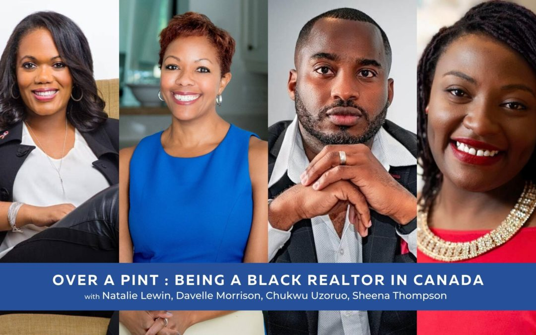 Over a Pint: Being a Black REALTOR in Canada